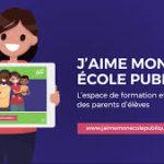 FORMATION – J'aime mon Ecole Publique – PROFITEZ D'UN ACCÈS LIBRE ET GRATUIT !